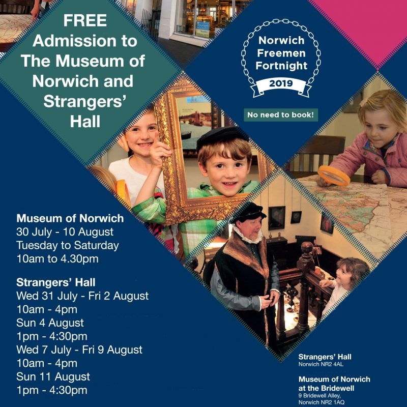 Freemen Fortnight – Free Admission for the Museum of Norwich and Strangers' hall
